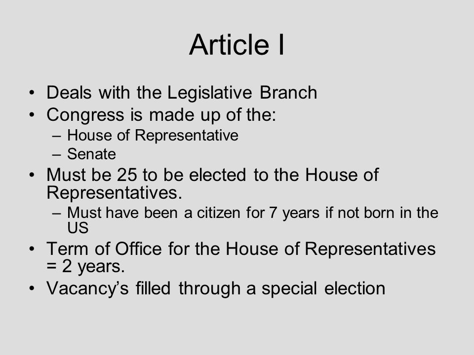 Article I Deals with the Legislative Branch