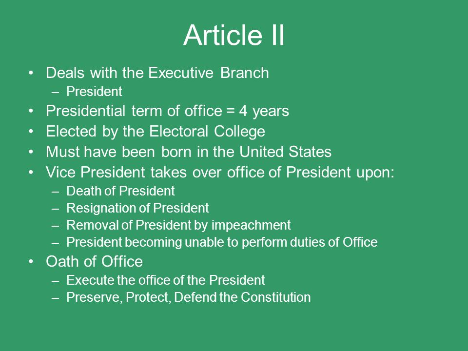 Article II Deals with the Executive Branch
