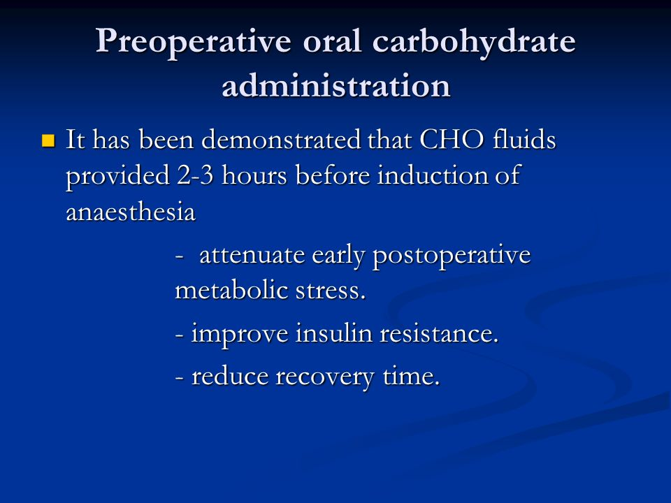 Preoperative oral carbohydrate administration