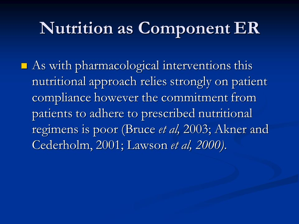 Nutrition as Component ER
