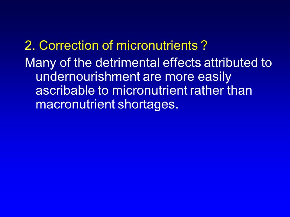 2. Correction of micronutrients