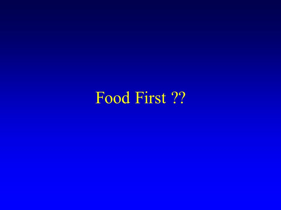 Food First