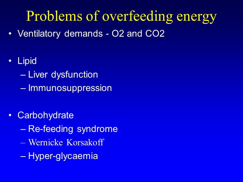 Problems of overfeeding energy