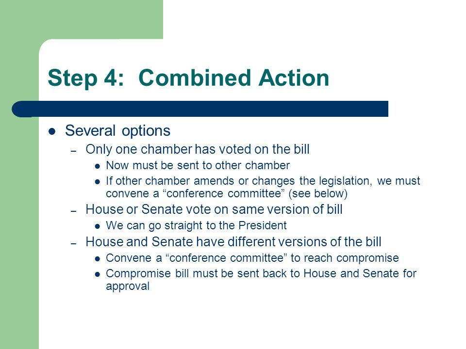 Step 4: Combined Action Several options