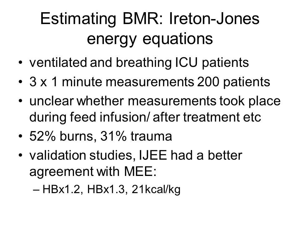 Estimating BMR: Ireton-Jones energy equations