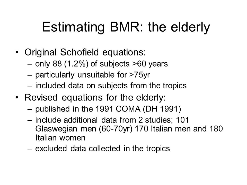 Estimating BMR: the elderly
