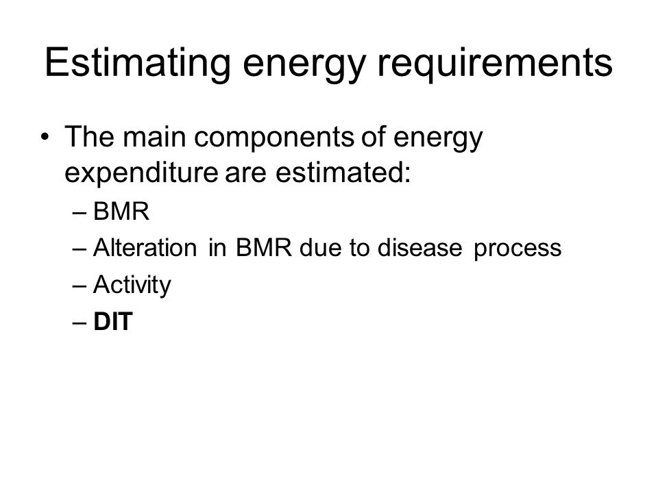 Estimating energy requirements