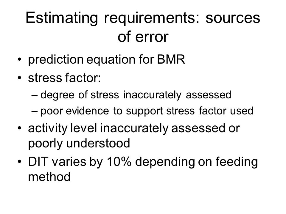 Estimating requirements: sources of error