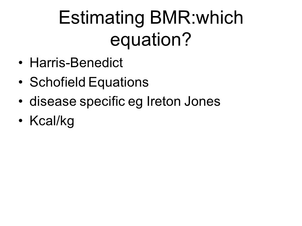 Estimating BMR:which equation