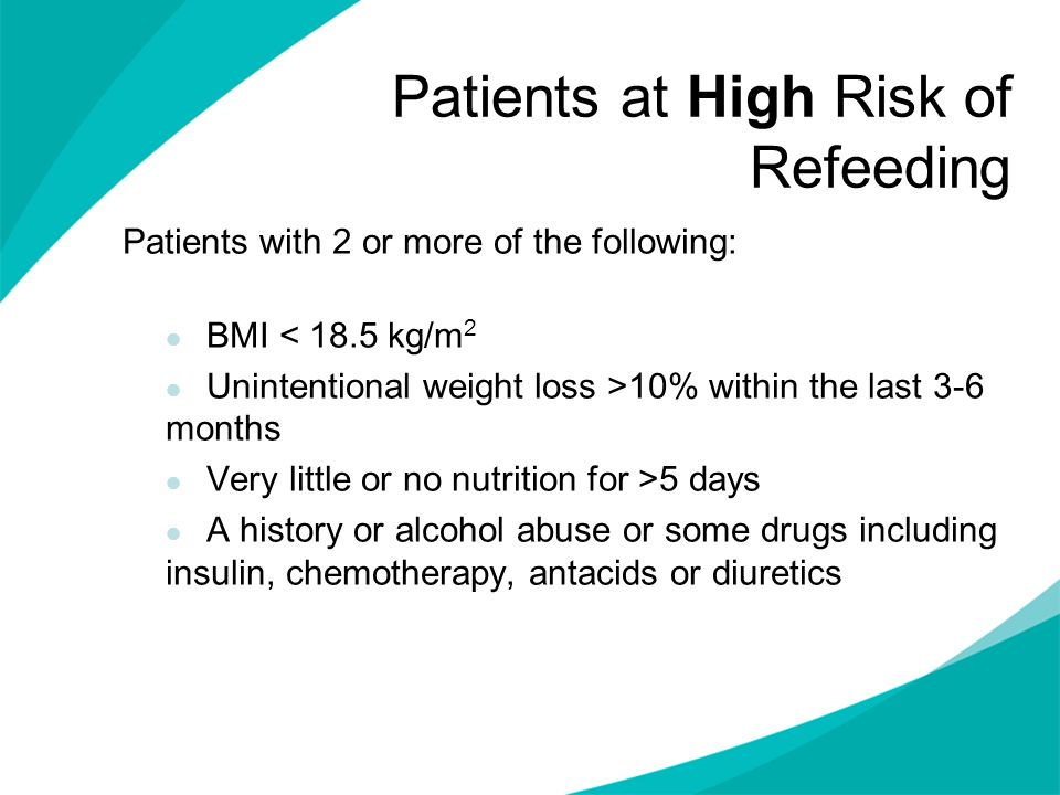 Patients at High Risk of Refeeding