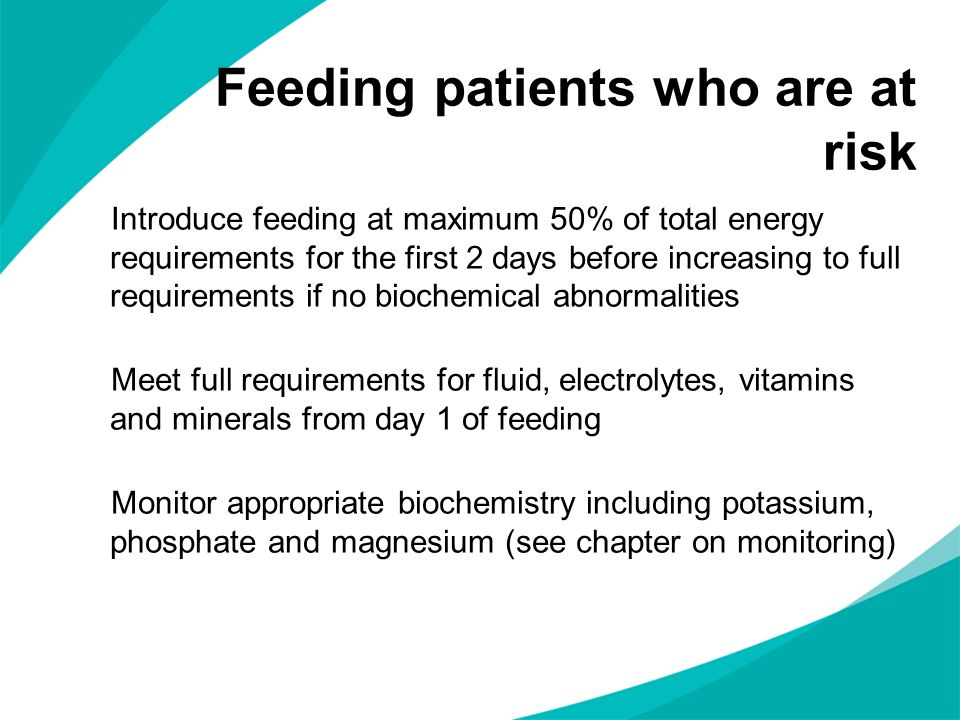 Feeding patients who are at risk