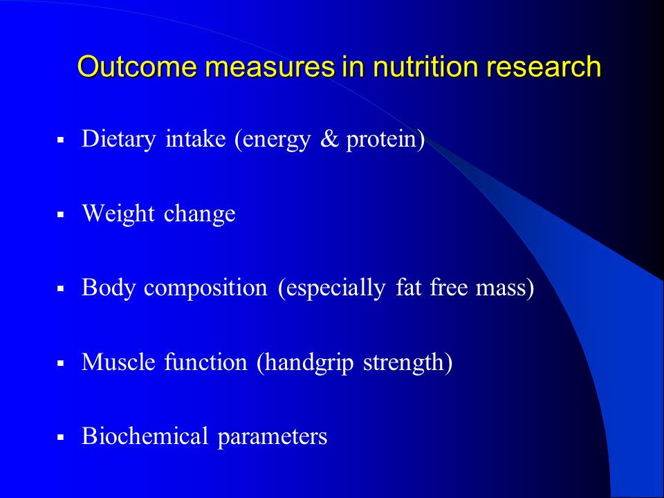 Outcome measures in nutrition research