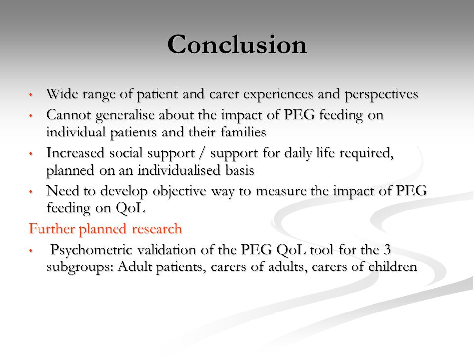 Conclusion Wide range of patient and carer experiences and perspectives.