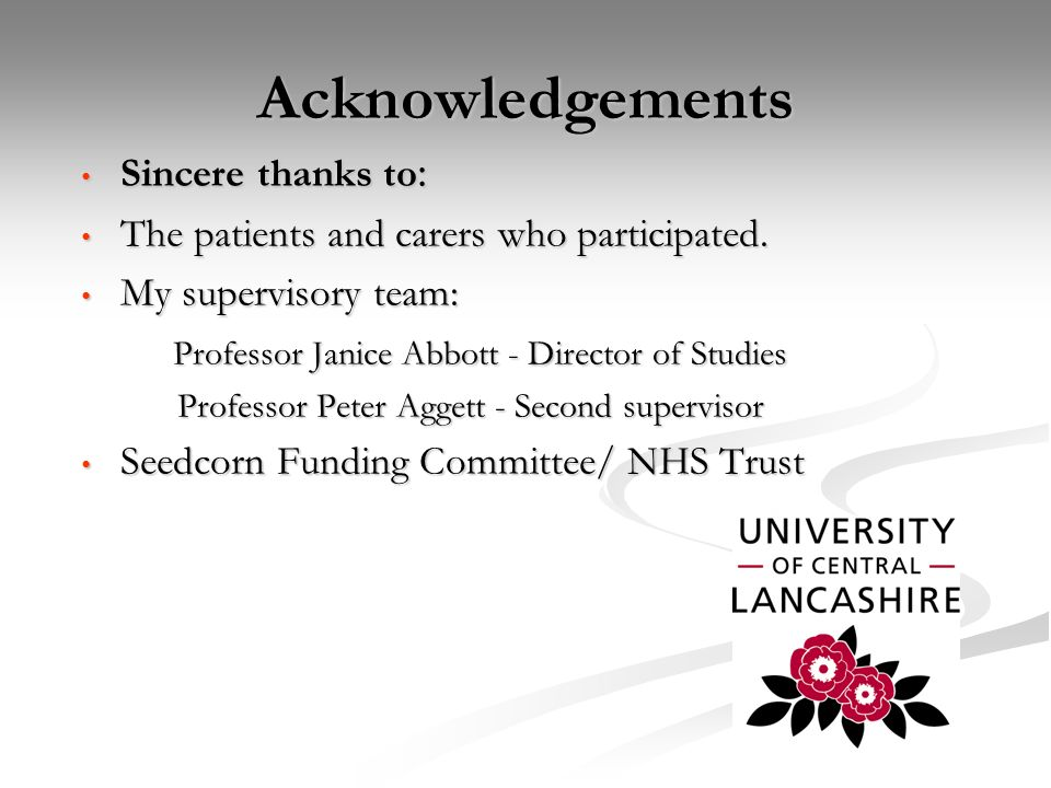 Acknowledgements Sincere thanks to: