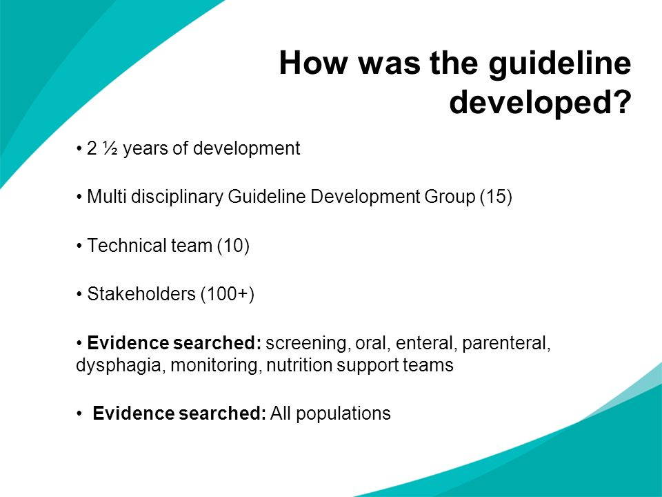 How was the guideline developed