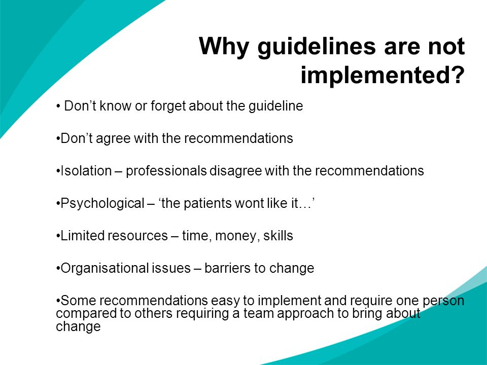 Why guidelines are not implemented
