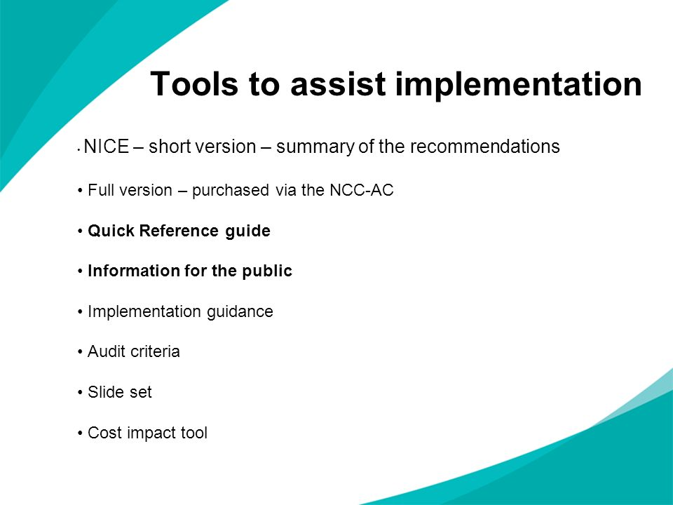Tools to assist implementation