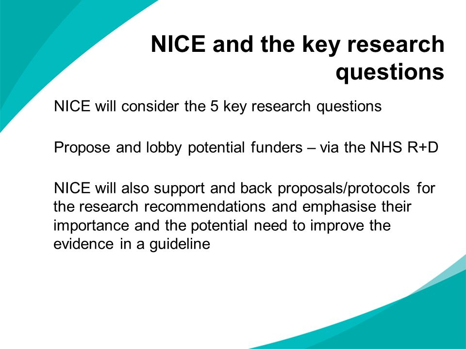 NICE and the key research questions