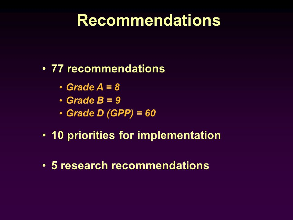 Recommendations 77 recommendations 10 priorities for implementation