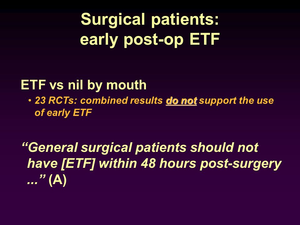 Surgical patients: early post-op ETF