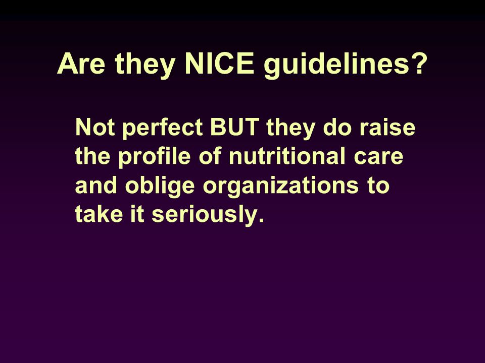 Are they NICE guidelines