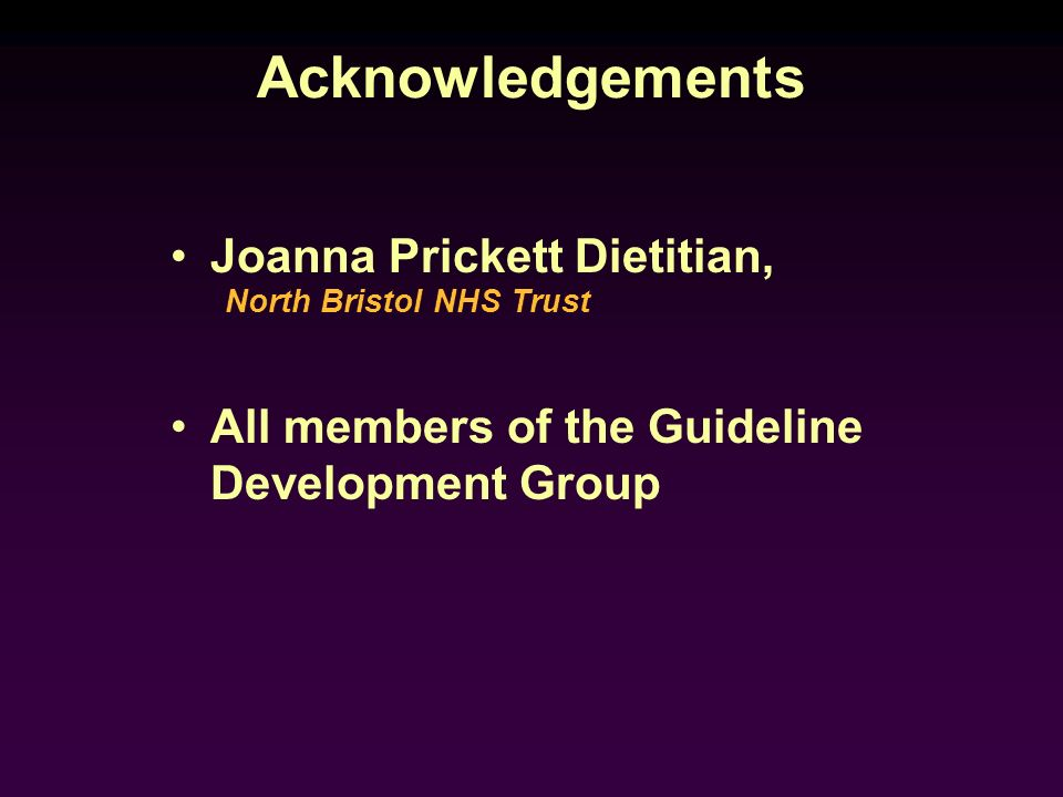Acknowledgements Joanna Prickett Dietitian,