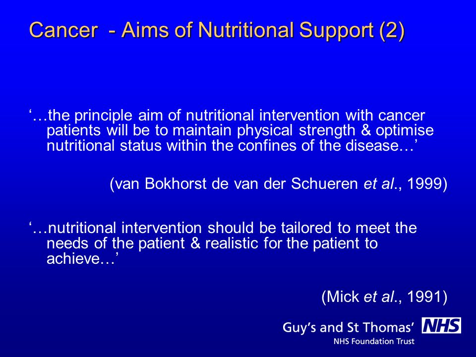 Cancer - Aims of Nutritional Support (2)