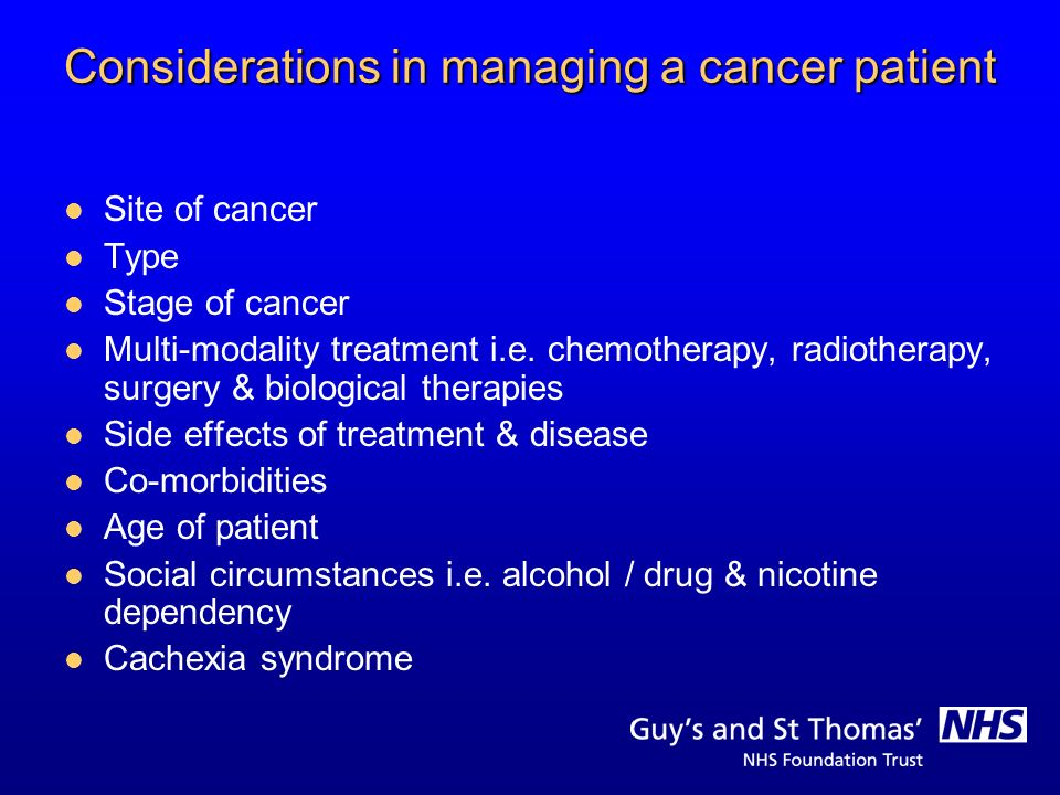 Considerations in managing a cancer patient