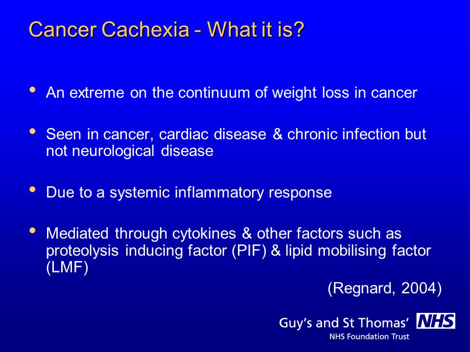 Cancer Cachexia - What it is