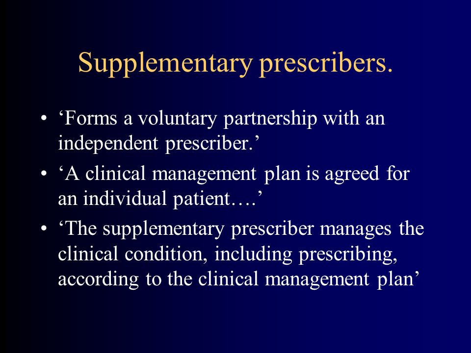 Supplementary prescribers.