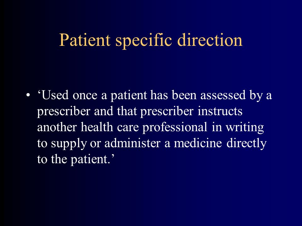 Patient specific direction