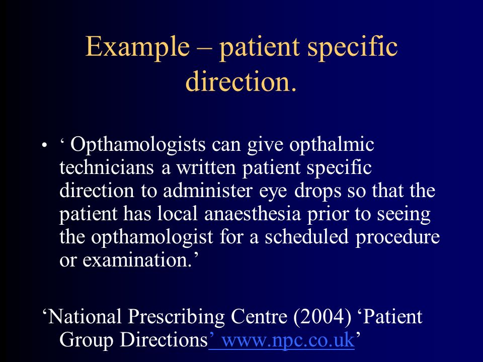Example – patient specific direction.
