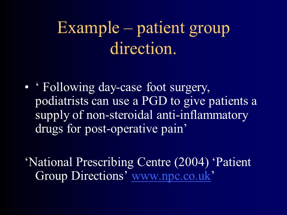 Example – patient group direction.