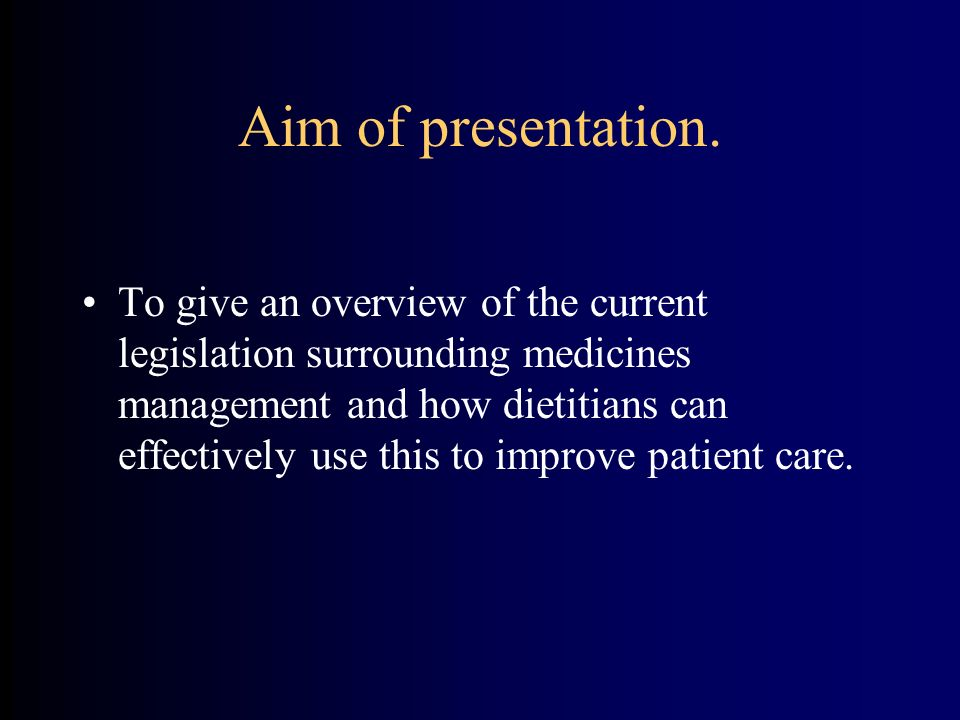 Aim of presentation.