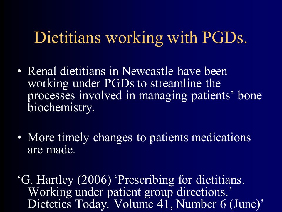 Dietitians working with PGDs.