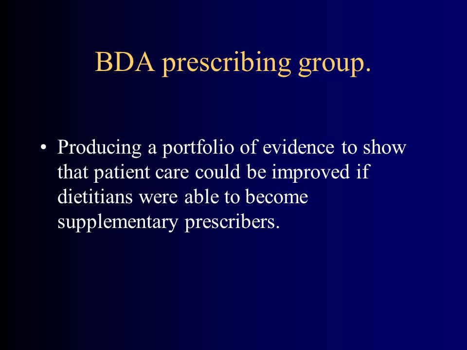 BDA prescribing group.