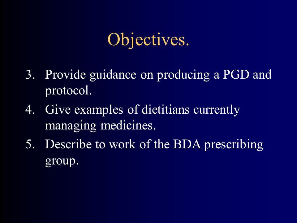 Objectives. Provide guidance on producing a PGD and protocol.
