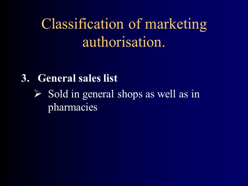 Classification of marketing authorisation.