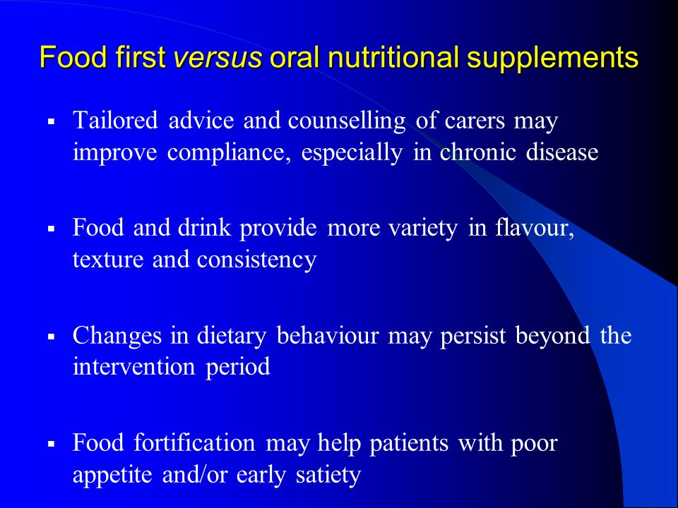 Food first versus oral nutritional supplements