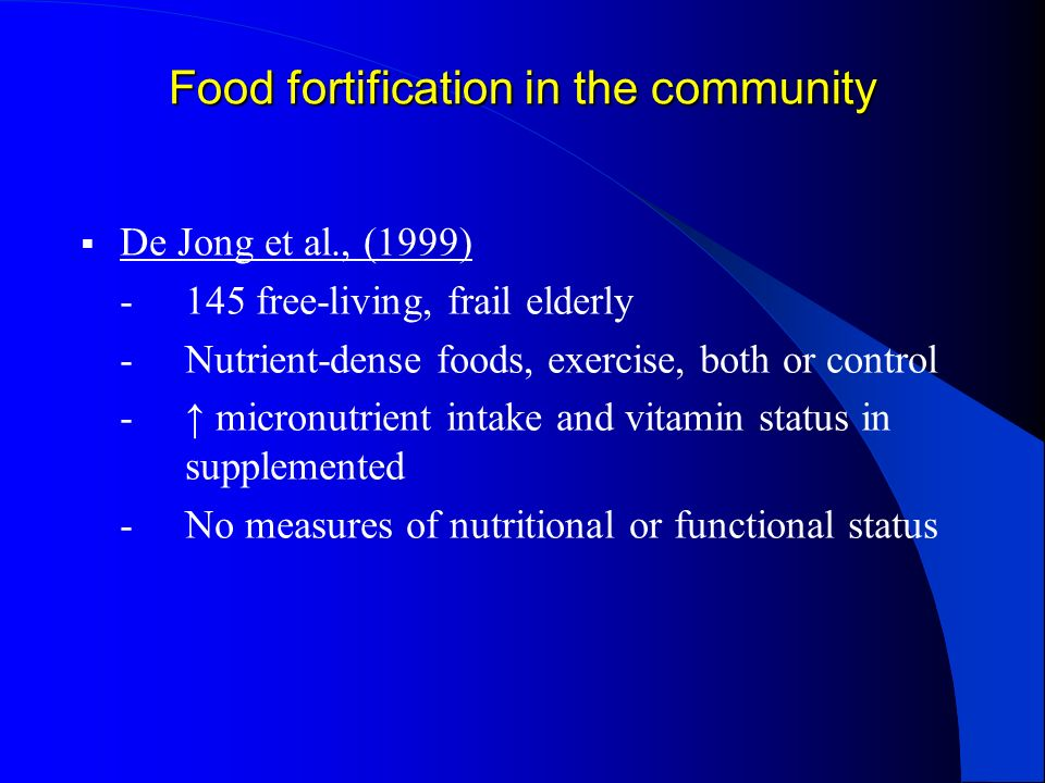 Food fortification in the community