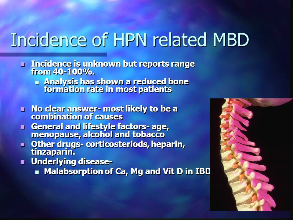 Incidence of HPN related MBD