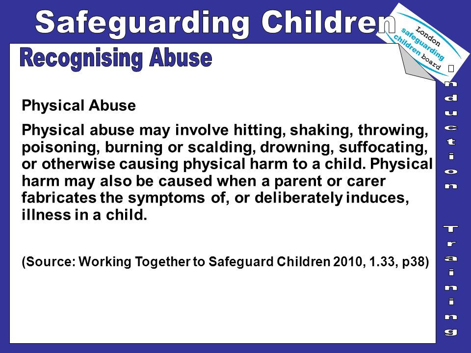 Recognising Abuse Physical Abuse