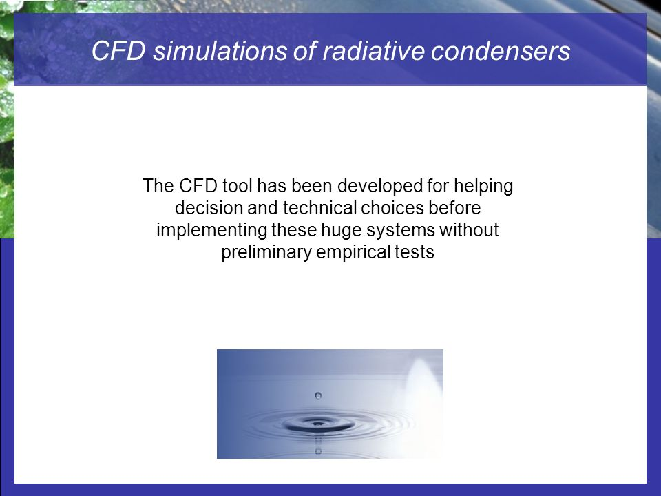 CFD simulations of radiative condensers