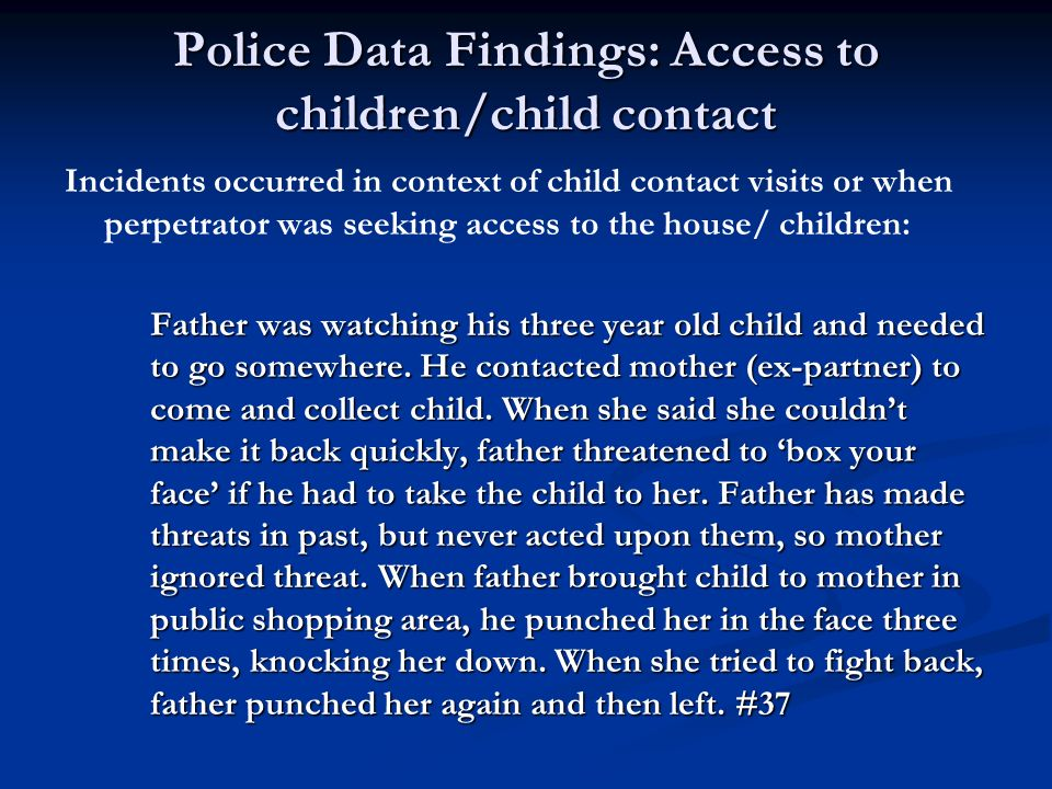 Police Data Findings: Access to children/child contact