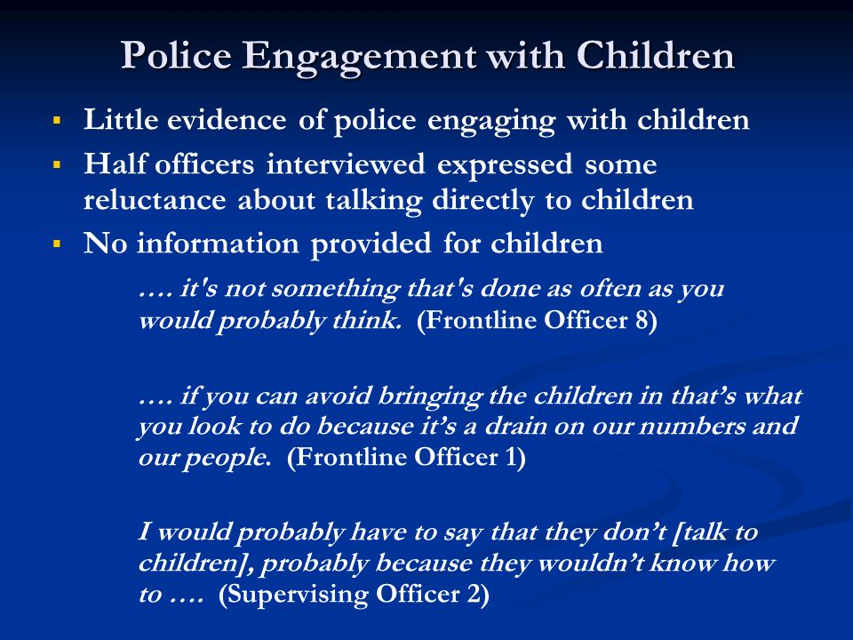 Police Engagement with Children