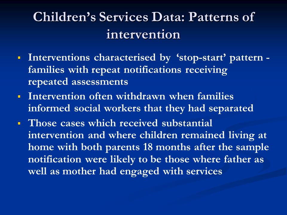Children's Services Data: Patterns of intervention