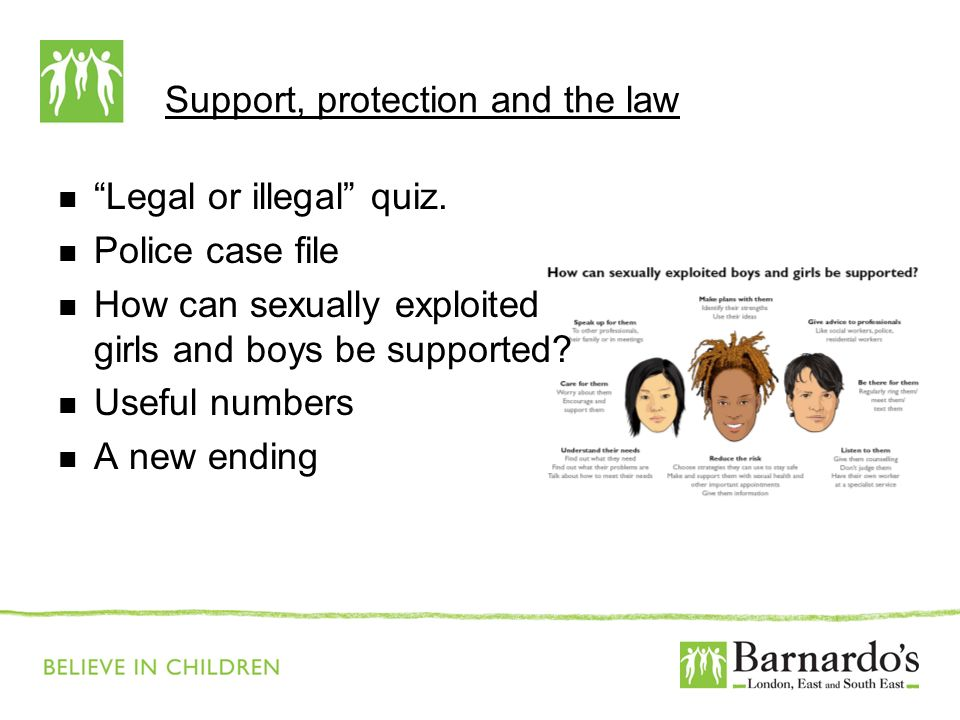 Support, protection and the law