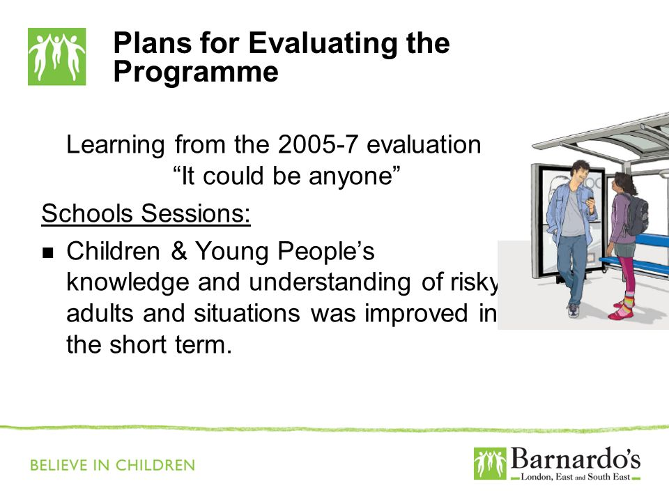 Plans for Evaluating the Programme