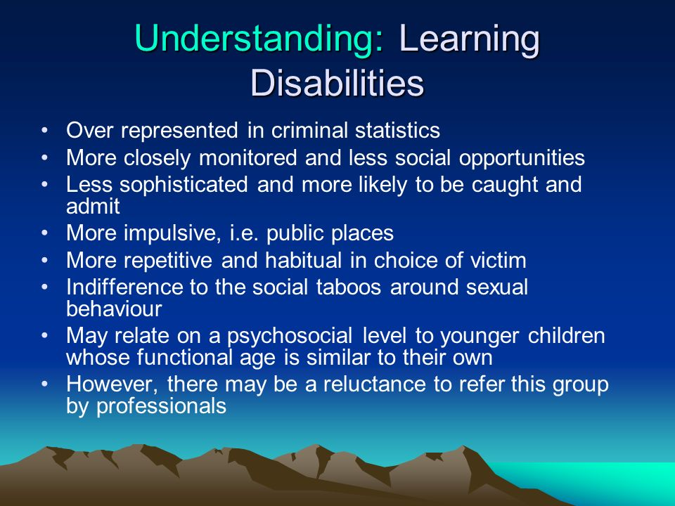 Understanding: Learning Disabilities