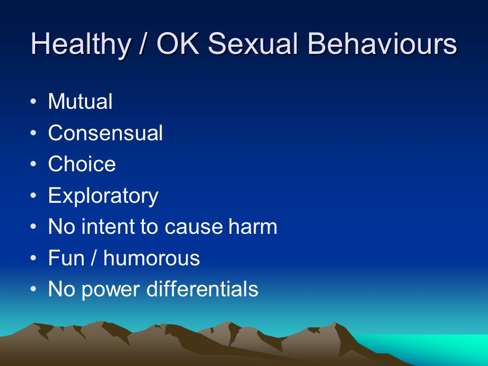 Healthy / OK Sexual Behaviours
